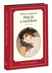 Életreszóló regények sorozat 9. kötet Míg új a szerelem