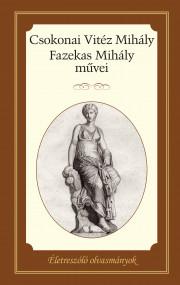 Csokonai Vitéz Mihály és Fazekas Mihály művei