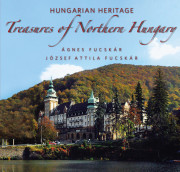 Treasures of Northern Hungary