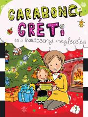 Garabonci Gréti és a karácsonyi meglepetés