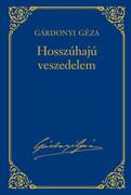 Gárdonyi Géza művei - 17. kötet, Hosszúhajú veszedelem