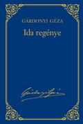 Gárdonyi Géza művei - 3. kötet, Ida regénye