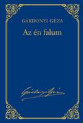 Gárdonyi Géza művei - 4. kötet, Az én falum