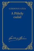 Gárdonyi Géza művei - 8. kötet, A Pöhöly család