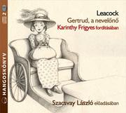 Gertrud, a nevelőnő - hangoskönyv