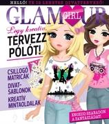 Glamour girl -  Légy kreatív, tervezz pólót!