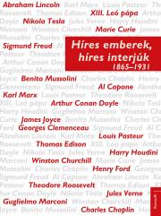 Híres emberek, híres interjúk 1865-1931