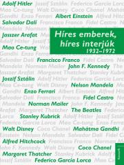 Híres emberek, híres interjúk 2. 1932–1972