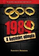 1984  -  A kettétört olimpia