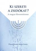 Ki szereti a zsidókat?