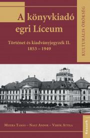 A könyvkiadó egri Líceum II.