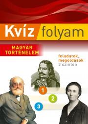 Kvízfolyam -  Magyar történelem