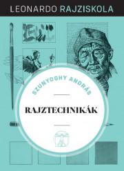 Leonardo rajziskola Bookazine sorozat 9. kötet - Rajztechnikák