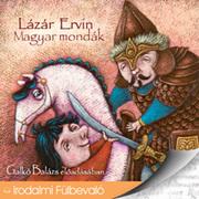 Magyar mondák - hangoskönyv