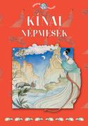 Népek meséi sorozat,11. kötet - Kínai népmesék