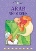 Népek meséi sorozat,15. kötet - Arab népmesék