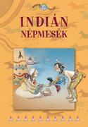 Népek meséi sorozat,1. kötet - Indián népmesék