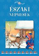 Népek meséi sorozat,5. kötet - Északi népmesék