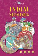Népek meséi sorozat,6. kötet - Indiai népmesék