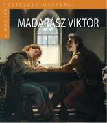 A Magyar Festészet Mesterei II. sorozat 1. kötetMadarász Viktor
