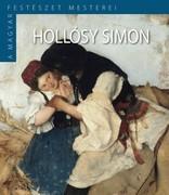 A Magyar Festészet Mesterei II. sorozat 3. kötetHollósy Simon