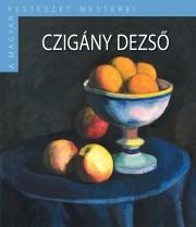 A Magyar Festészet Mesterei II. sorozat 6. kötetCzigány Dezső