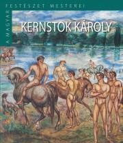 A Magyar Festészet Mesterei II. sorozat 11. kötetKernstok Károly