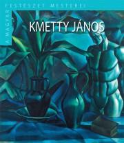 A Magyar Festészet Mesterei II. sorozat 13. kötetKmetty János