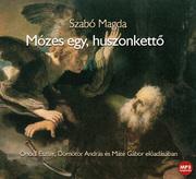 Mózes egy, huszonkettő - hangoskönyv