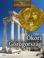 Nagy civilizációk sorozat - 2. Ókori Görögország
