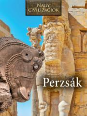 Nagy civilizációk sorozat - 7. Perzsák
