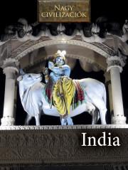 Nagy civilizációk sorozat - 10. India