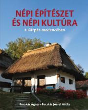 Népi építészet és népi kultúra a Kárpát-medencében