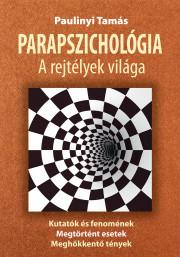 Parapszichológia, a rejtélyek világa