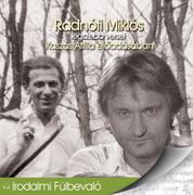 Radnóti Miklós legszebb versei - hangoskönyv