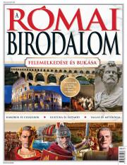 A Római Birodalom - felemelkedése és bukása - Bookazine