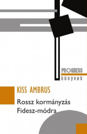 Rossz kormányzás Fidesz-módra
