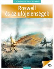 Roswell és az ufójelenségek