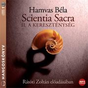 Scientia Sacra II. rész - hangoskönyv