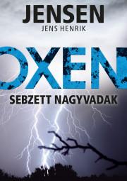 Oxen - Sebzett nagyvadak