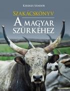 Szakácskönyv a magyar szürkéhez