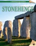 A történelem nagy rejtélyei sorozat 2. kötet Stonehenge