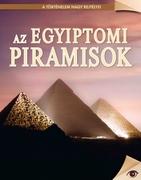 A történelem nagy rejtélyei sorozat 12. kötet Az egyiptomi piramisok