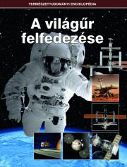 Természettudományi enciklopédia 15. kötet - A világűr felfedezése