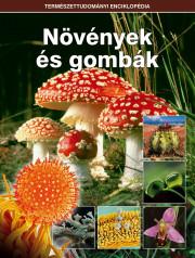Természettudományi enciklopédia 7. kötet - Növények és gombák