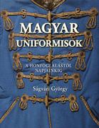 Magyar uniformisok