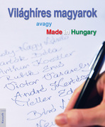 Világhíres magyarok