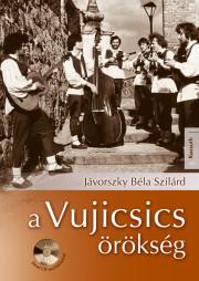 A Vujicsics-örökség (CD-melléklettel)